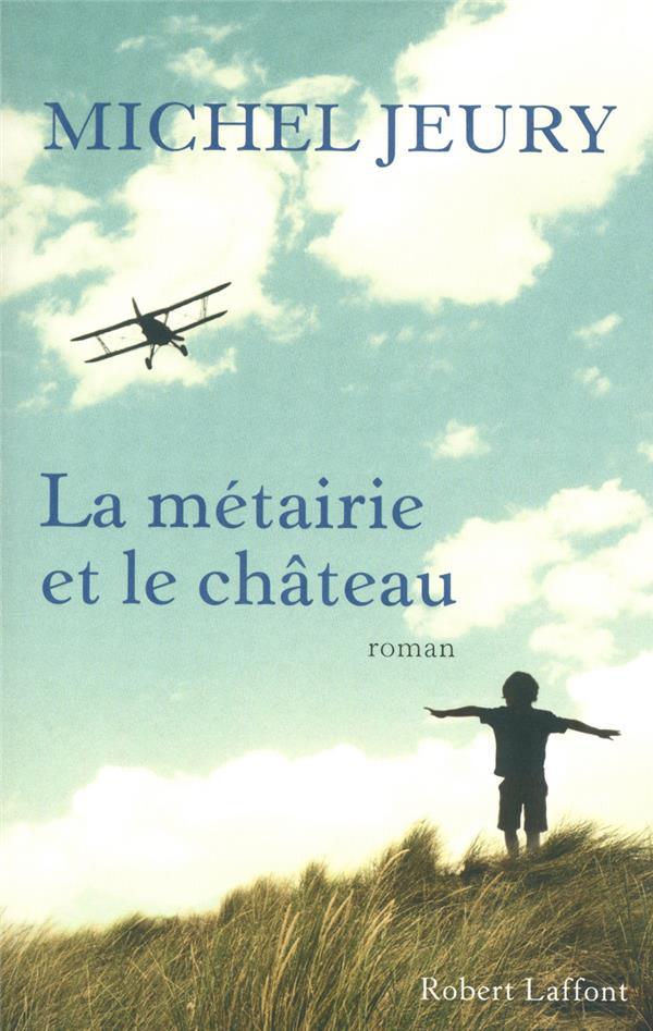 La Metairie Et Le Chateau