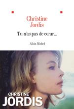 Vente EBooks : Tu n'as pas de coeur...  - Christine Jordis