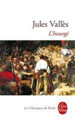 Vente EBooks : L'Insurgé  - Jules Vallès