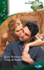 Vente EBooks : Coup de foudre à Boston  - Kate Hoffmann