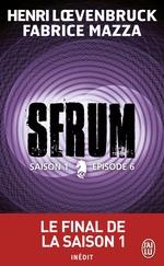 Vente Livre Numérique : Serum - Saison 01, épisode 06  - Henri Loevenbruck - Fabrice Mazza