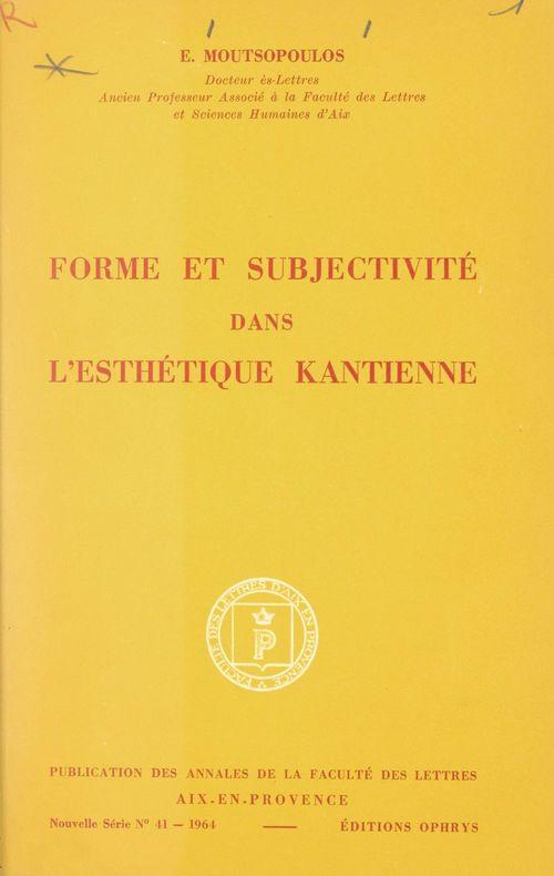 Forme et subjectivité dans l'esthétique kantienne