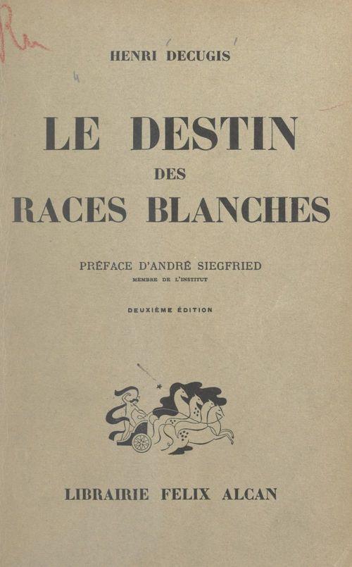 Le destin des races blanches