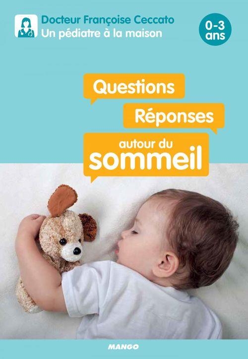 Questions/réponses autour du sommeil ; 0-3 ans