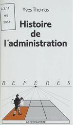 Vente Livre Numérique : Histoire de l'administration  - Yves Thomas