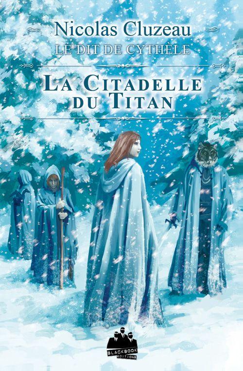 Le dit de Cythèle t.3 ; la citadelle du titan