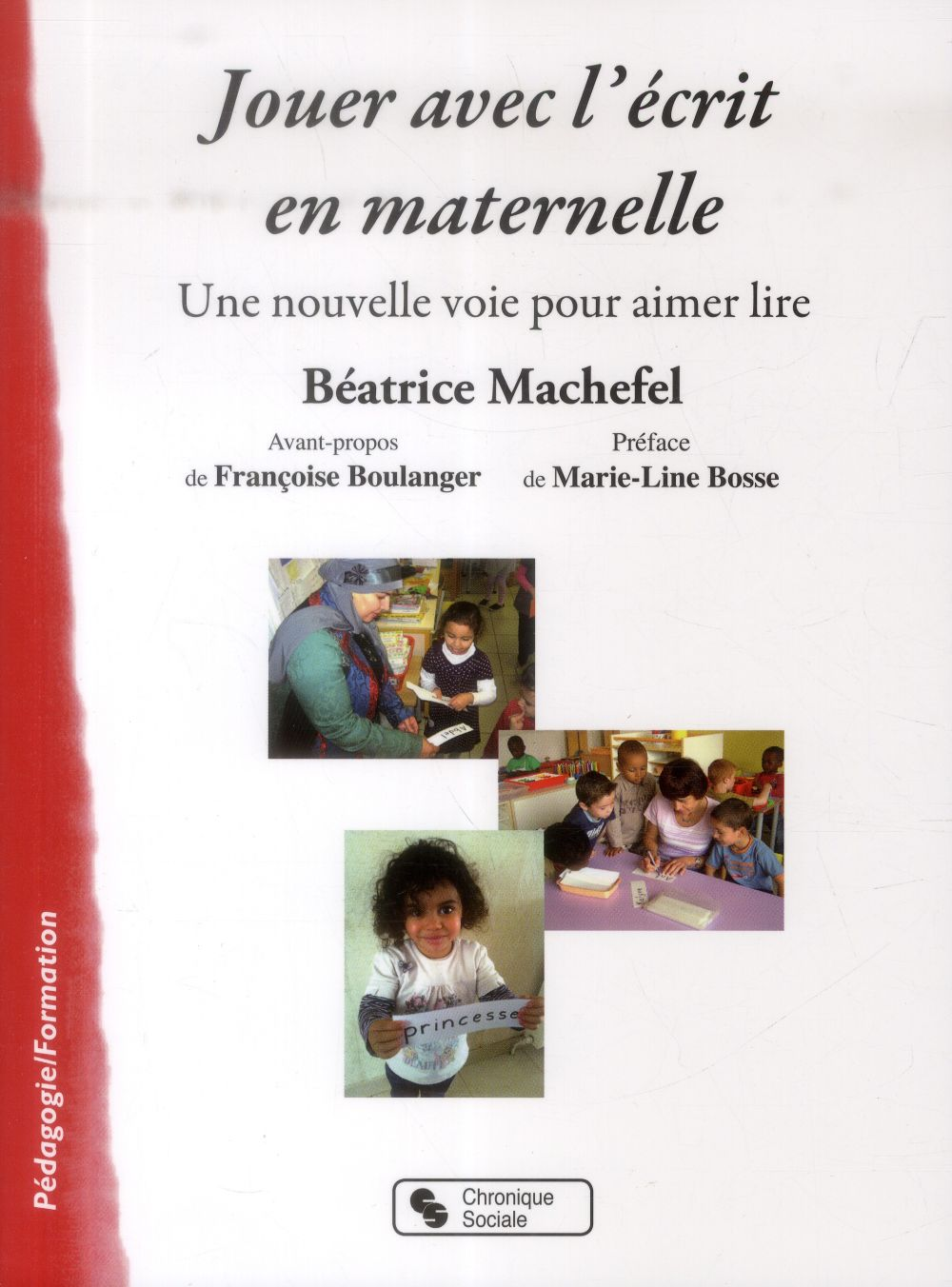 Jouer avec l'écrit en maternelle ; une nouvelle voie pour aimer lire