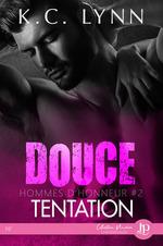 Douce tentation  - K.C. Lynn