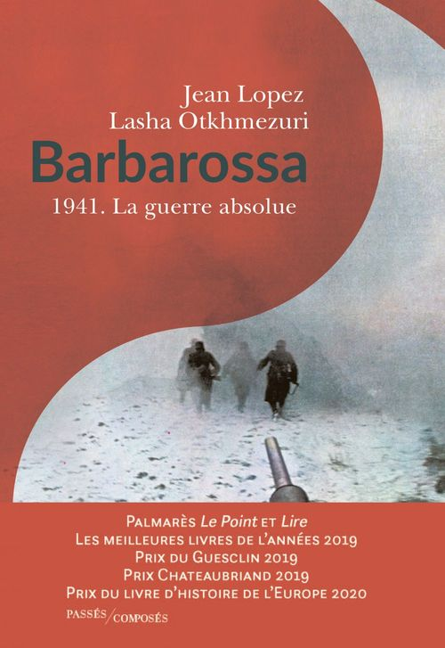 Barbarossa 1941. La guerre absolue