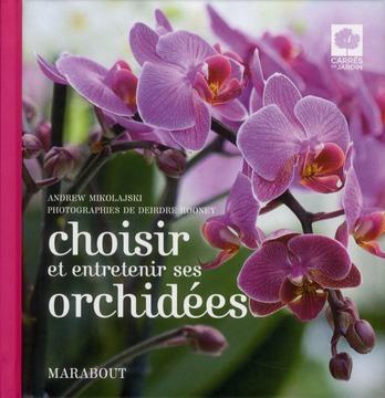 Choisir et entrenir ses orchidées