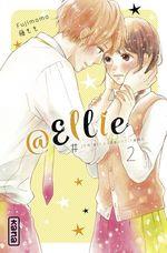 Vente Livre Numérique : @Ellie #je n'ai pas besoin de petit ami T.2  - Momo Fuji