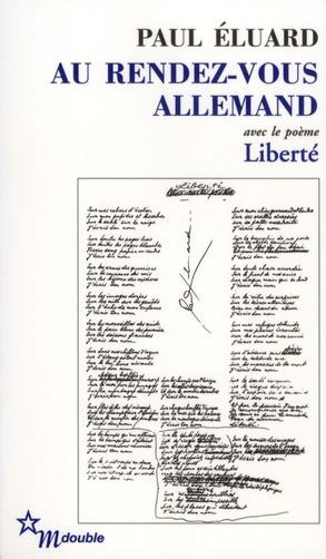 AU RENDEZ-VOUS ALLEMAND - SUIVI DE POESIE ET VERITE 1942