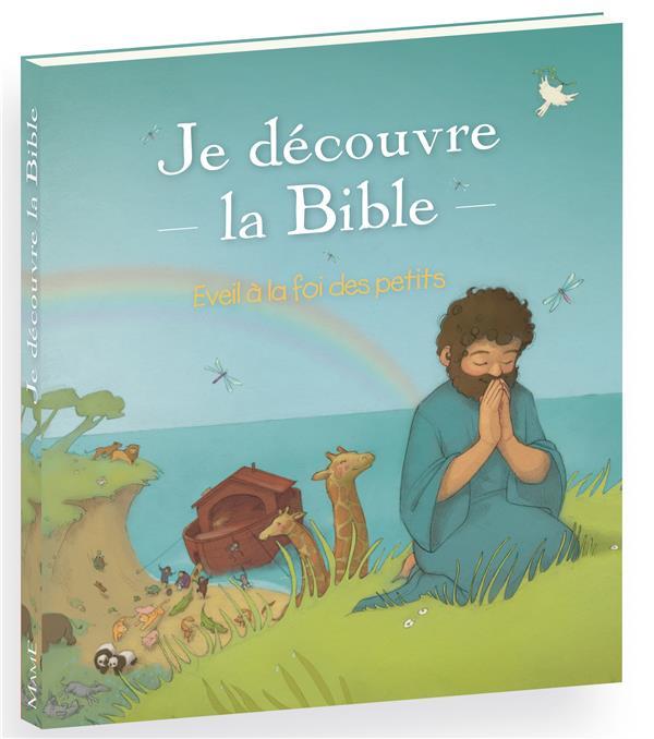 Je découvre la Bible ; éveil à la foi des petits