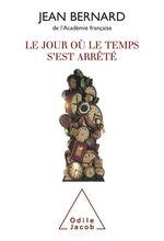 Vente Livre Numérique : Le jour où le temps s'est arrêté  - Jean-Bernard
