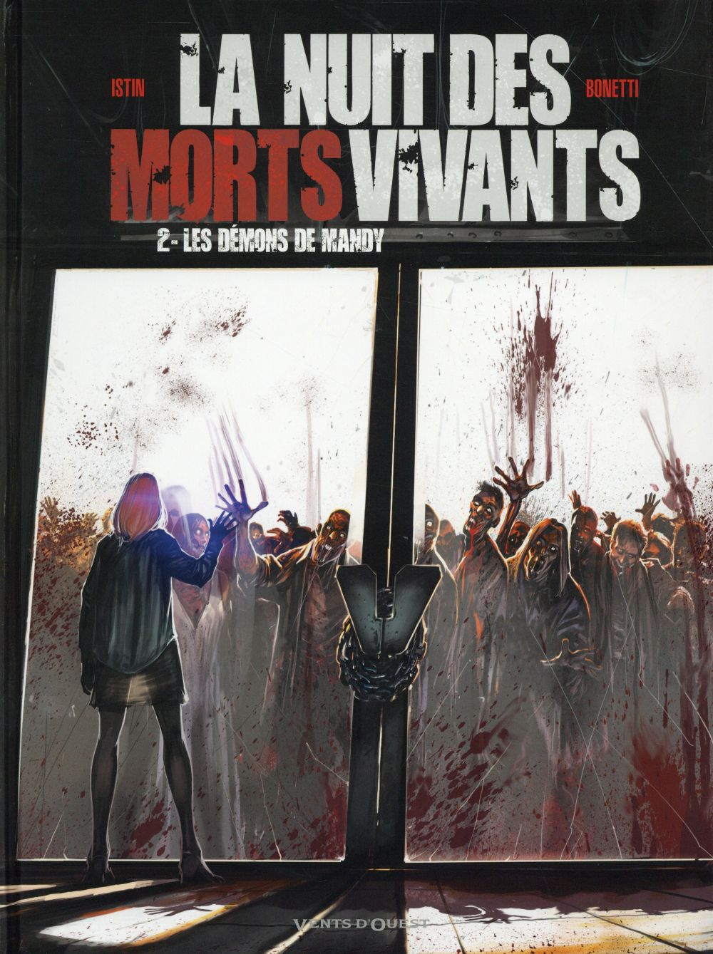 LA NUIT DES MORTS-VIVANTS - TOME 02 - LES DEMONS DE MANDY Bonetti Elia