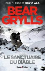 Vente Livre Numérique : Le sanctuaire du diable - tome 3  - Bear Grylls