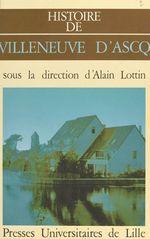Histoire de Villeneuve-d'Ascq