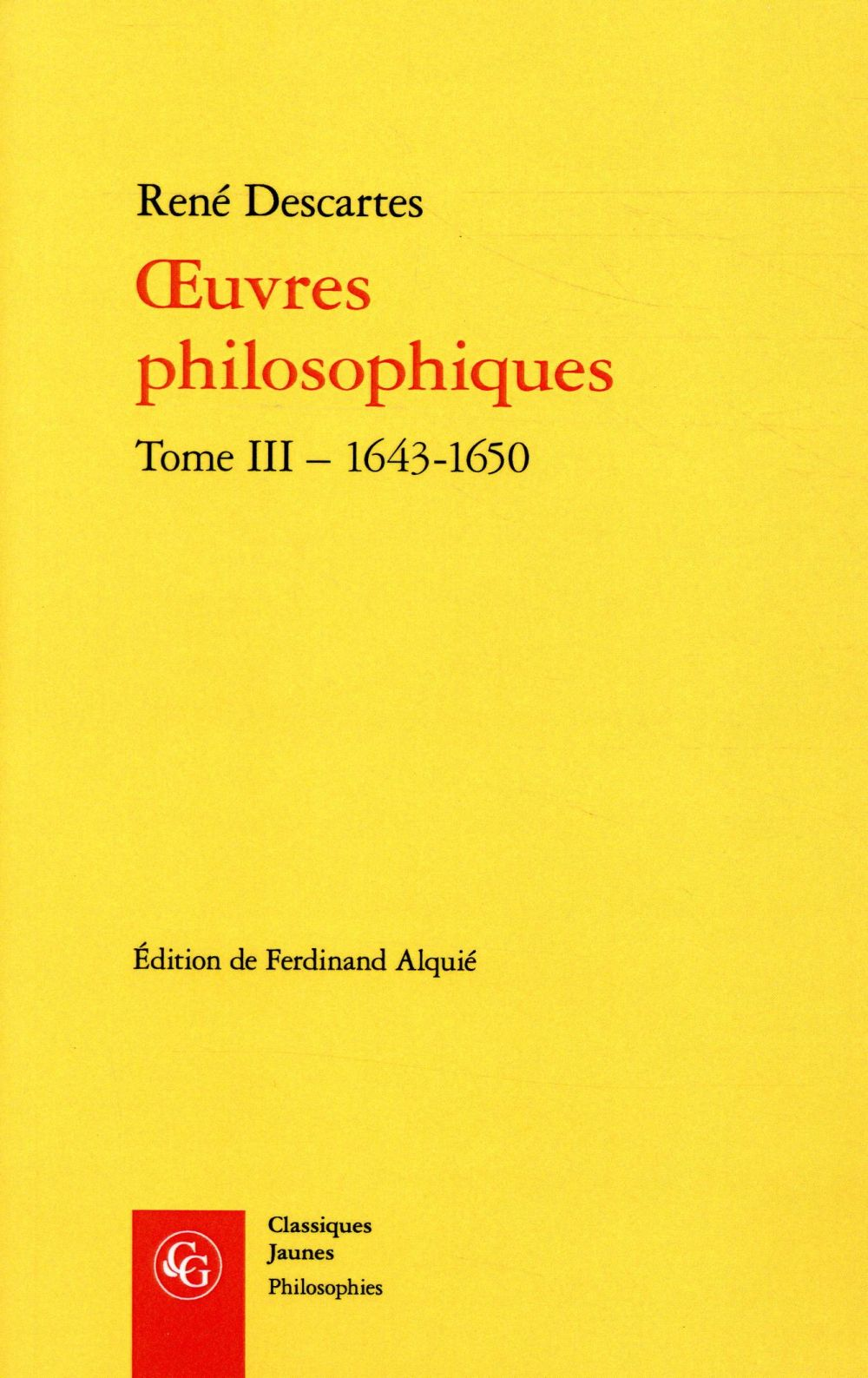 OEUVRES PHILOSOPHIQUES T.3  -  1643-1650