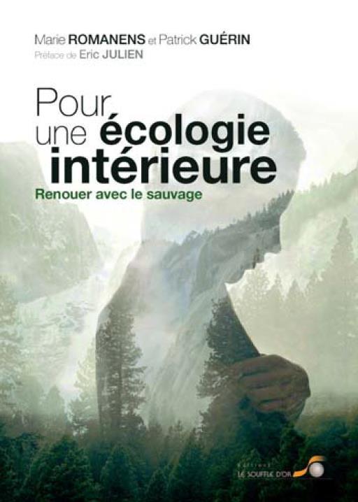 Pour une écologie intérieure ; renouer avec le sauvage