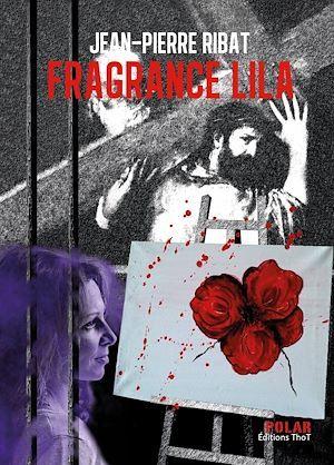 Fragrance Lila  - Jean-Pierre Ribat