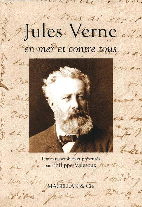 Jules Verne, en mer et contre tous