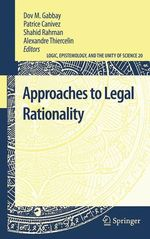 Approaches to Legal Rationality  - Dov M. Gabbay - Shahid Rahman - Alexandre Thiercelin - Patrice Canivez