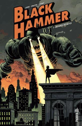 Black Hammer T.1 ; origines secrètes