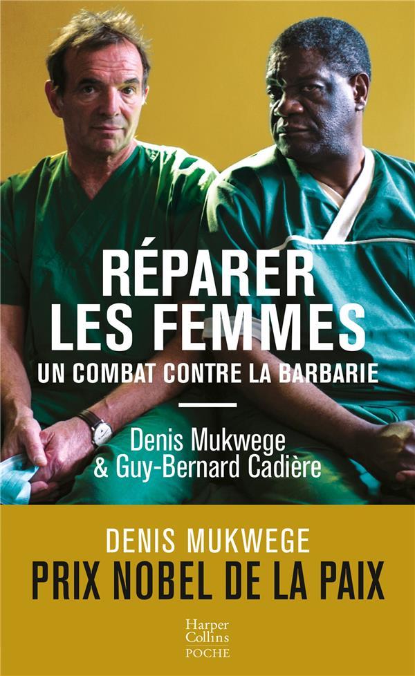 Réparer les femmes ; un combat contre la barbarie