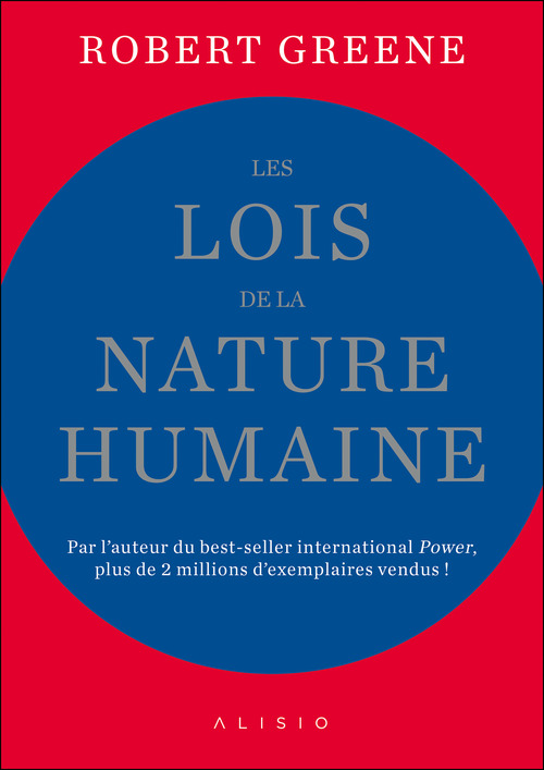 Les Lois de la nature humaine : l'édition condensée