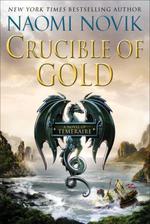 Vente EBooks : Crucible of Gold  - Naomi Novik