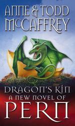 Dragon's Kin  - Anne McCaffrey Todd McCaffrey