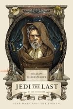 William Shakespeare's Jedi the Last  - Ian Doescher
