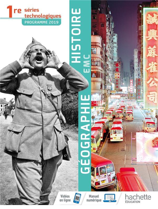 Histoire-géographie-EMC ; 1re séries technologiques ; livre de l'élève (édition 2019)
