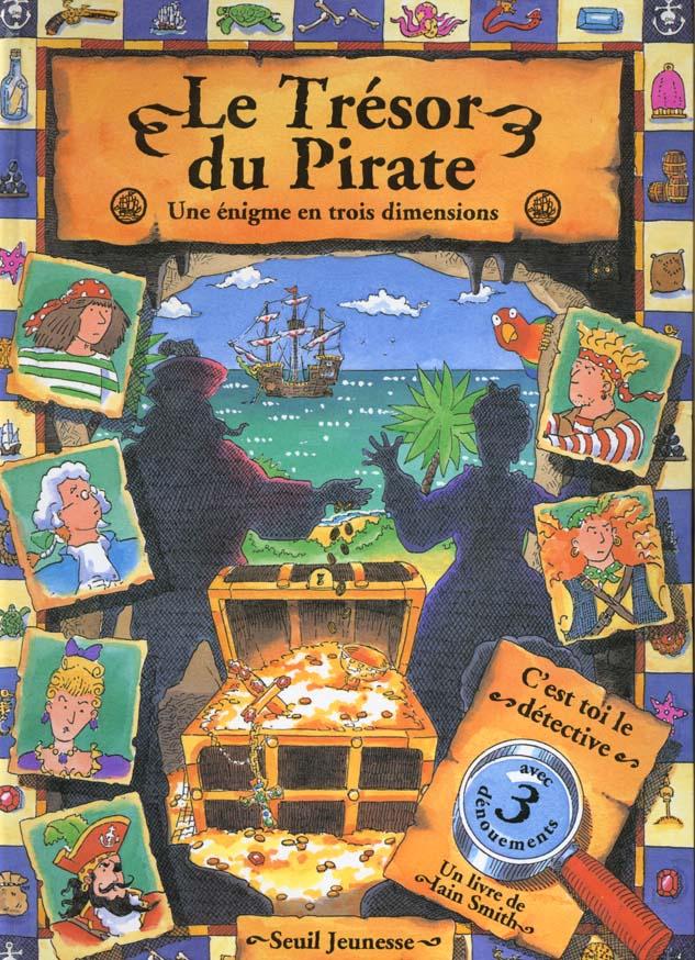 Le tresor du pirate. une enigme en trois dimensions