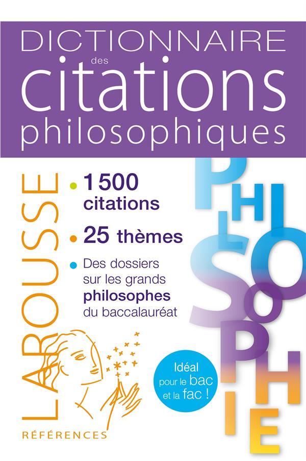 XXX - DICTIONNAIRE DES CITATIONS PHILOSOPHIQUES