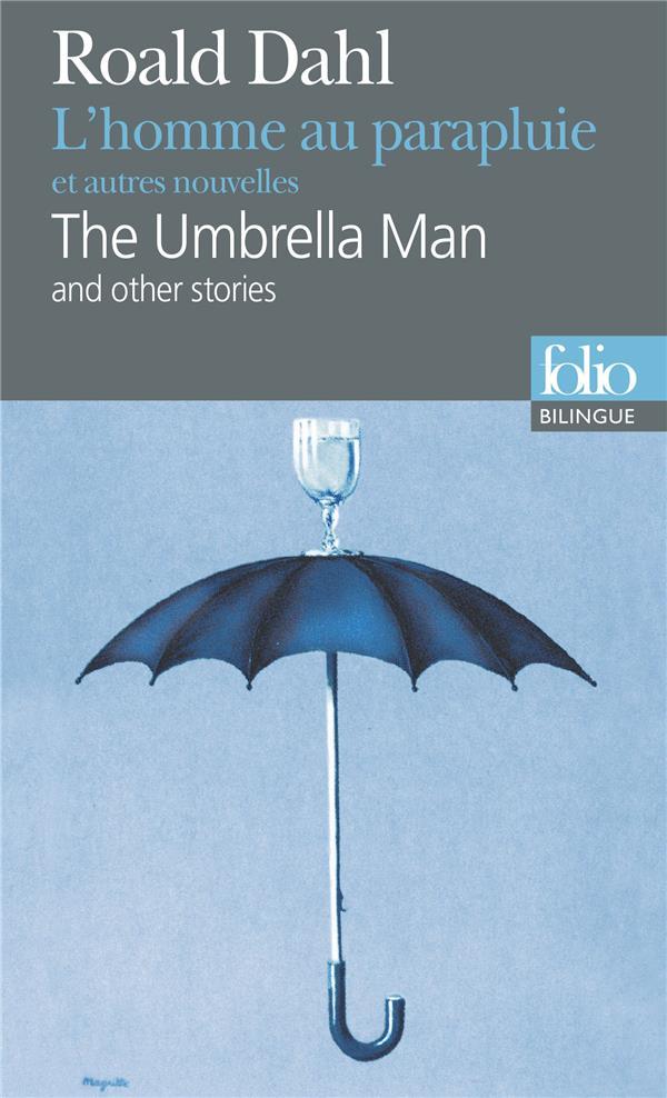 L'homme au parapluie et autres nouvelles/the umbrella man and other stories