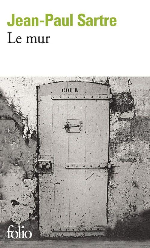 Le mur  - Jean-Paul Sartre