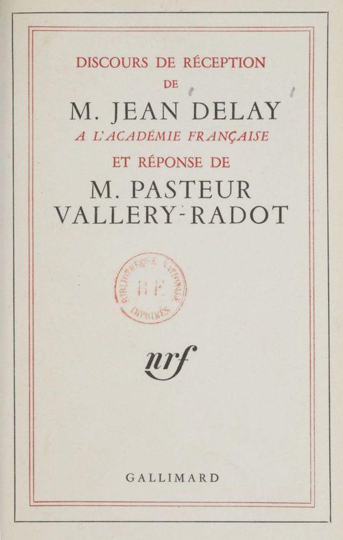 Discours de reception a l'academie francaise et reponse de m. louis pasteur vall