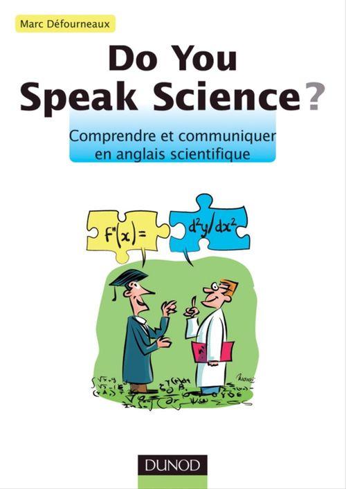 Do you speak science ? comprendre et communiquer en anglais scientifique