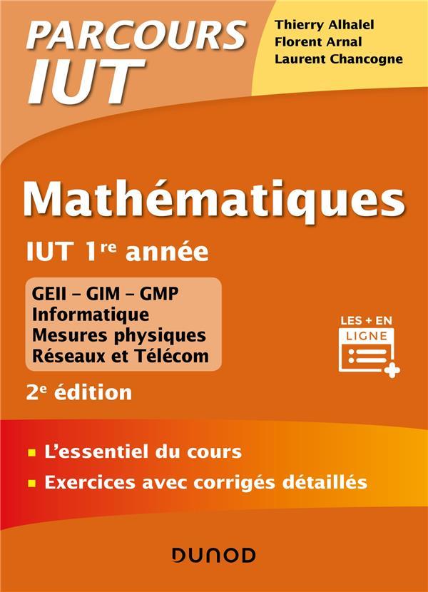 Mathématiques ; 1re année ; l'essentiel du cours, exercices avec corrigés detaillés (2e édition)
