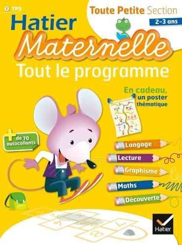 Hatier Maternelle; Toute Petite Section ; Tout Le Programme