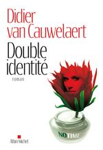 Vente Livre Numérique : Double identité  - Didier van Cauwelaert