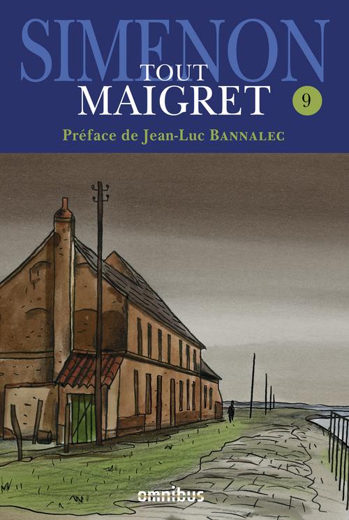 Tout Maigret t.9