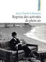 Vente EBooks : Reprise des activités de plein air  - Jean-Claude Lalumière