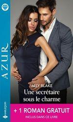Vente EBooks : Une secrétaire sous le charme - Un dangereux fiancé  - Carol Marinelli - Ally Blake