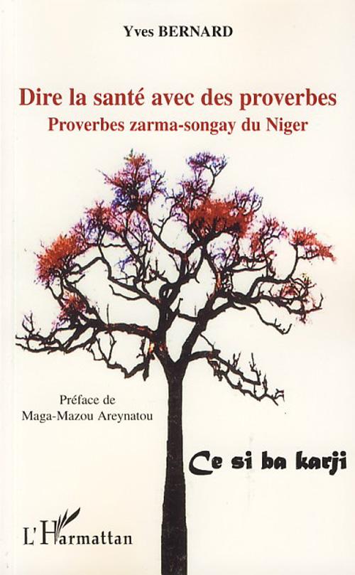 Dire la santé avec des proverbes ; proverbes zarma-songay du Niger