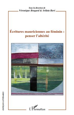 écritures mauriciennes au féminin ; penser l'altérité