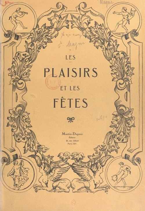 Les plaisirs et les fêtes (2). Les fêtes en Europe au XVIIe siècle