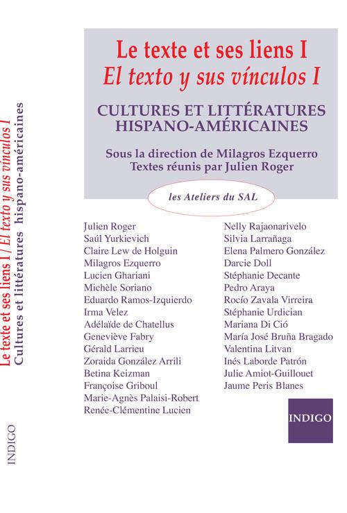 Le texte et sens liens ; el texto y sus vinculos ; cultures et littérature hispano-américaines