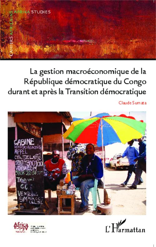 Gestion macroéconomique de la République Démocratique du Congo durant et après la transition démocratique